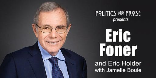 Eric Foner | THE SECOND FOUNDING with Eric Holder