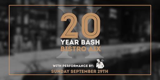 Bistro Aix 20 Year Anniversary Bash