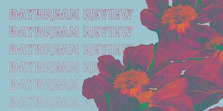 Daydream Review tickets