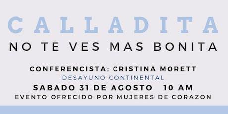 Calladita No Te Ves Mas Bonita tickets