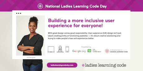 Ladies Learning Code: National Ladies Learning Code Day: Intro to User Experience (UX) Design - Milton tickets
