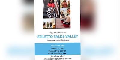 Stiletto Talks Valley ... The Conversation Continues