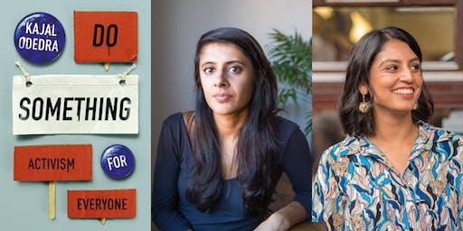 Do Something: Kajal Odedra with Minnie Rahman