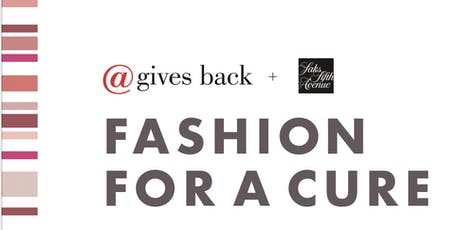 @gives back Fashion for a Cure Fundraiser  tickets
