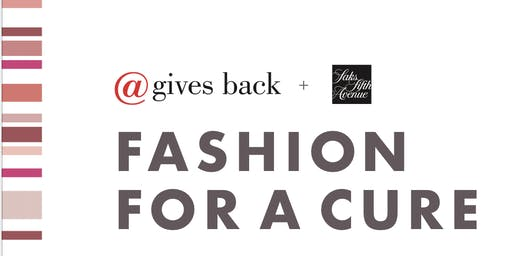 @gives back Fashion for a Cure Fundraiser