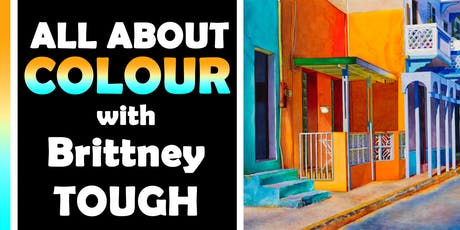 All About Colour with Brittney Tough tickets