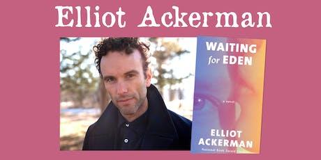 Elliot Ackerman - Waiting for Eden tickets