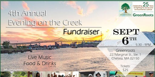 GreenRoots 25th Celebration & 4th Annual Evening on the Chelsea Creek Fundraiser