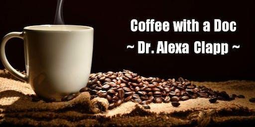 HFI Coffee with a Doc - Dr. Alexa Clapp -