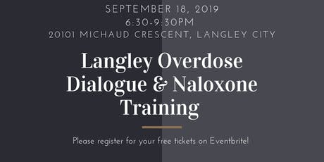 Langley Overdose Dialogue & Training tickets