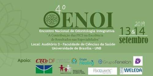 4º  ENOI   -   Encontro Nacional de Odontologia Integrativa 2ªFEOI