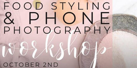 Food Styling and Phone Photography Workshop tickets
