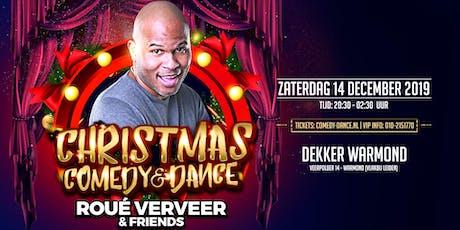 CHRISTMAS -COMEDY & DANCE- met Roué Verveer en Comedy Friends tickets