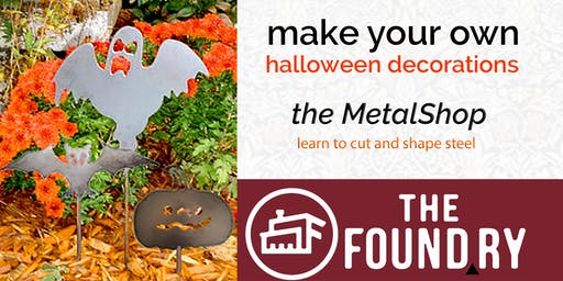 Halloween Designs in Metal at The Foundry