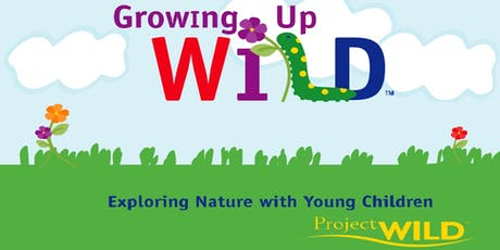 Growing up WILD PD for Educators at ECU tickets