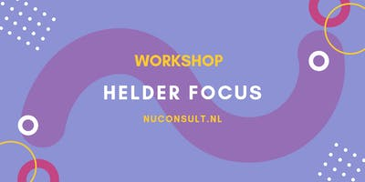 Workshop Helder Focus voor Ondernemers