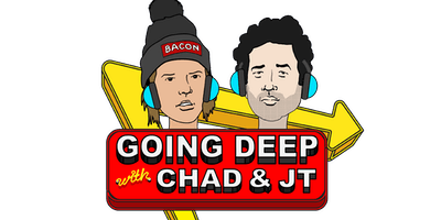 All Things Comedy Presents: Going Deep with Chad & JT live recording!