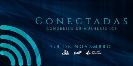 Congresso de Mulheres ICP 2019 - Conectadas ingressos
