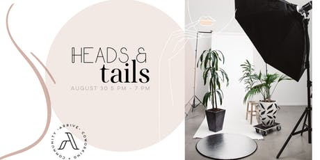 Heads & Tails - a night of headshots and cocktails on us tickets