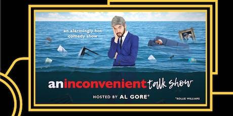 An Inconvenient Talk Show tickets