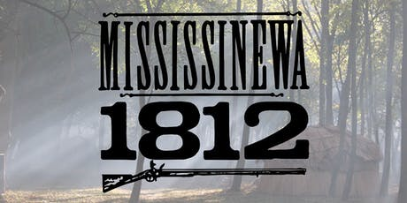 Mississinewa 1812 tickets