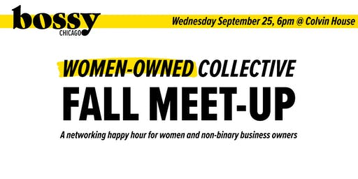 Women-Owned Collective: Fall Meet-Up