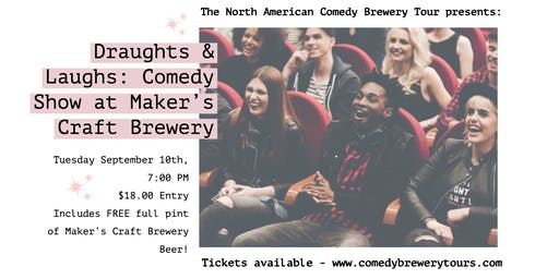 Draughts & Laughs: Beer and Comedy Show at Maker's Craft Brewery
