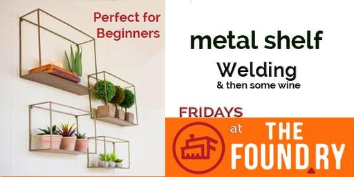 (Sold Out!) Welding - Adult Fridays at The Foundry