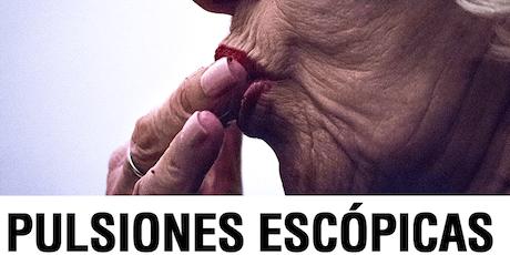 """Exposición """"Pulsiones Escópicas"""" de Lucas Levi  entradas"""