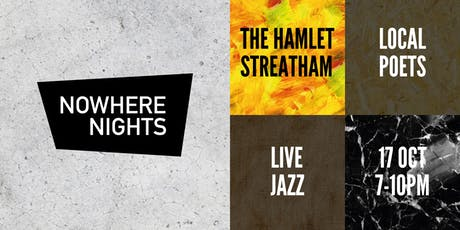 Nowhere Nights X Streatham Festival tickets