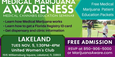 Lakeland- Medical Marijuana Awareness Seminar tickets