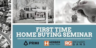 First Time Home Buying Seminar with Herber Home Team