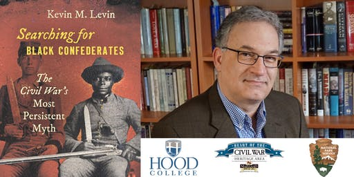 Book Talk- Searching for Black Confederates: The Civil War's Most Persistent Myth