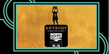 ANYBODY: An Improvised Historical Hip-Hopera with North Coast tickets