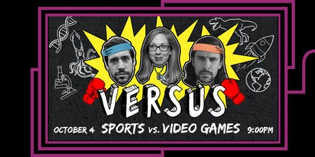 VERSUS: Sports vs. Video Games tickets