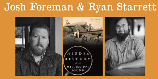 Josh Foreman and Ryan Starrett - Hidden History of the Mississippi Sound