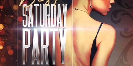 Best Saturday Party  (Clubfix.Net Parties List) tickets