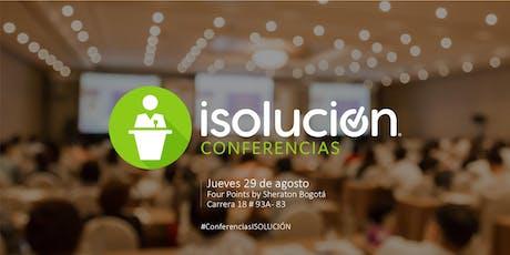 Conferencias ISOLUCIÓN - Bogotá boletos