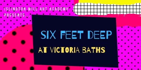 Film making workshops, Six Feet Deep, Victoria Baths  SATURDAY tickets