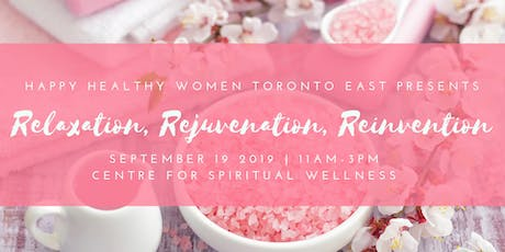Relaxation, Rejuvenation & Reinvention Event - Happy Healthy Women Tor East tickets