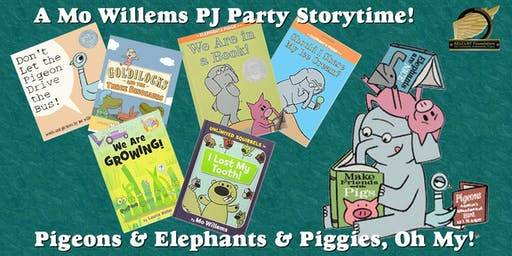 Pigeons & Elephants & Piggies Oh My! PJ Party Storytime