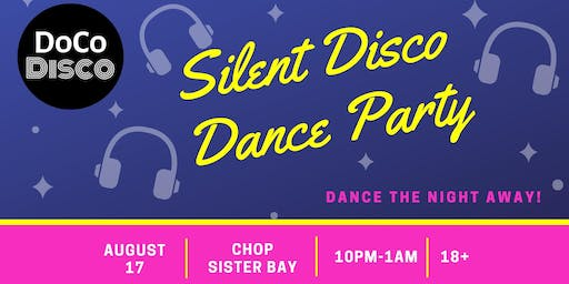 Silent Disco Dance Party- Sister Bay