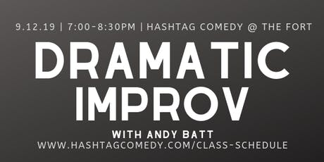 Dramatic Improv (FOUR WEEK COURSE) tickets