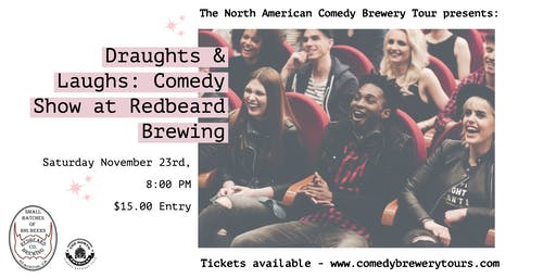 Draughts & Laughs: Beer and Comedy Show at Redbeard Brewing