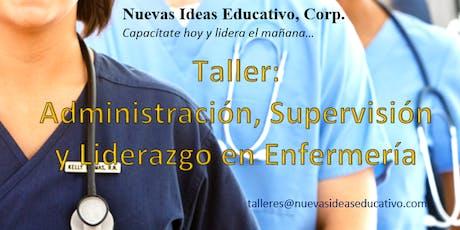 Taller: Administración, Supervisión y Liderazgo en Enfermería tickets