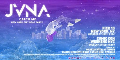 JVNA presents CATCH ME - New York City Boat Party Yacht Cruise tickets