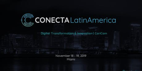 Conecta Latin America - Digital Transformation & Innovation | CariCam tickets