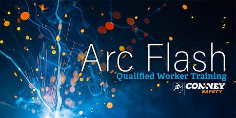 Arc Flash Qualified Worker Trainings tickets