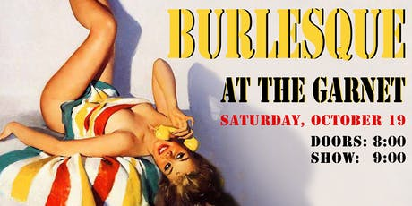 Burlesque at The Garnet tickets