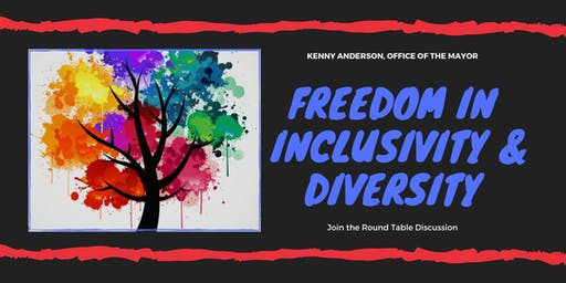 Freedom in Inclusivity & Diversity Round Table Discussion